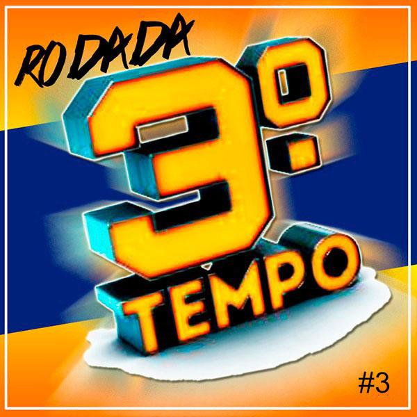 Rodada Terceiro Tempo, versão exclusiva para PodCast. Arte: Kennedy Andres