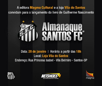 Santos FC e Magma Cultural lançam o Almanaque do Santos FC ... 34d78aa244c37